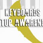 KEYBOARDS SETUP AWARENESS